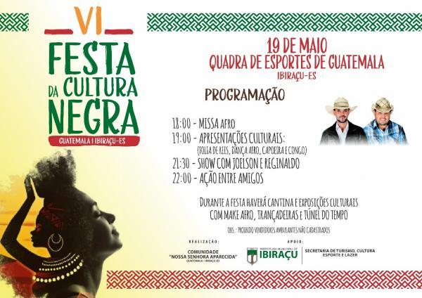Ibiraçu - 6ª Festa da Cultura Negra acontece no próximo sábado em Guatemala