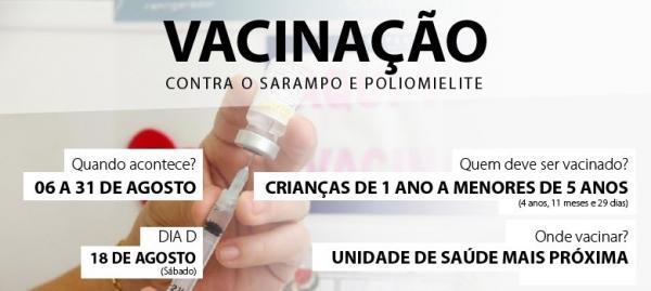 Vacinação contra sarampo  e paralisia infantil até 31 de agosto